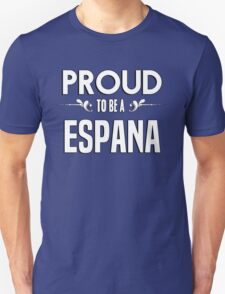 Proud to be a Espana. Show your pride if your last name or surname is Espana T-Shirt