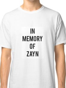 in memory of zayn Classic T-Shirt