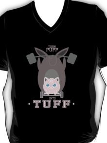 Turn Puff Into Tuff T-Shirt