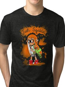 Just Squiddin' Tri-blend T-Shirt
