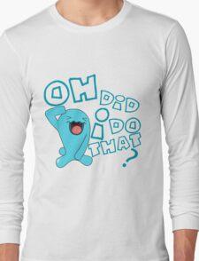 wobbaffet pokemon did i do that? Long Sleeve T-Shirt