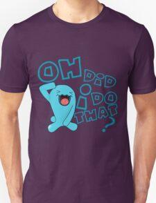 wobbaffet pokemon did i do that? Unisex T-Shirt