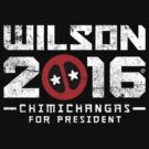 Another Wilson 2016, This Time It's Chimichangas by Eozen