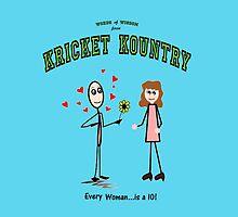 Kricket Kountry Words of Wisdom:  ALL women are TENS! by Kricket-Kountry