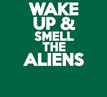 Wake up & smell the aliens T-Shirt