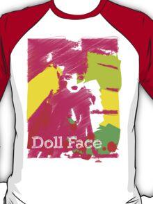 Doll Face 2 T-Shirt