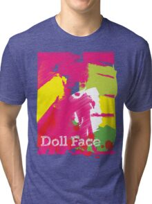 Doll Face 2 Tri-blend T-Shirt