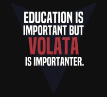 Education is important! But Volata is importanter. by margdbrown