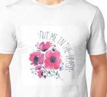 Put Me in the Trash Unisex T-Shirt