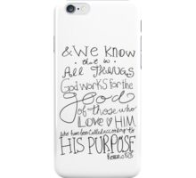 Romans 8:28 - black & white iPhone Case/Skin