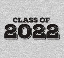 Class of 2022 by FamilySwagg
