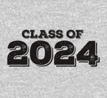 Class of 2024 by FamilySwagg