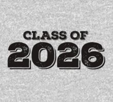Class of 2026 by FamilySwagg
