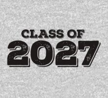 Class of 2027 by FamilySwagg