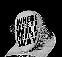"""""""Where There's A Will There's A Way"""" by divaree"""