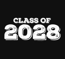 Class of 2028 by FamilySwagg