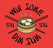 You Win Some You Dim Sum // Cute Funny Food Pattern  by hocapontas