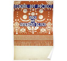 WPA United States Government Work Project Administration Poster 0101 Federal Art Project Index of American Design Poster