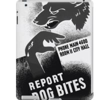 WPA United States Government Work Project Administration Poster 0425 Report Dog Bites iPad Case/Skin