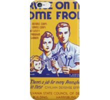 WPA United States Government Work Project Administration Poster 0315 Service on the Home Front Civillian Defense Efforts iPhone Case/Skin