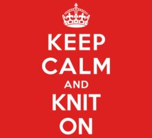 KEEP CALM AND KNIT ON Kids Clothes