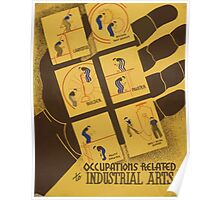 WPA United States Government Work Project Administration Poster 0964 Occupations Related to Industrial Arts Poster
