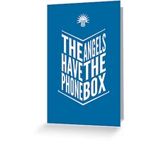 The Angels Have The Phone Box Tribute Poster White On Blue Greeting Card
