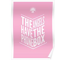 The Angels Have The Phone Box Tribute Poster White on Pink Poster