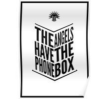 The Angels Have The Phone Box Tribute Poster Black on White Poster