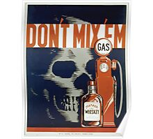 WPA United States Government Work Project Administration Poster 0314 Don't Mix 'em Gas and Whiskey Poster