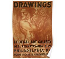 WPA United States Government Work Project Administration Poster 0735 Drawings Federal Art Gallery Philadelphia Poster