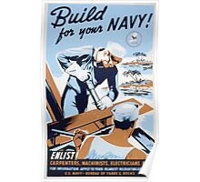 WPA United States Government Work Project Administration Poster 0197 Build Your Navy Enlist Carpenters Machinists Electricians Poster