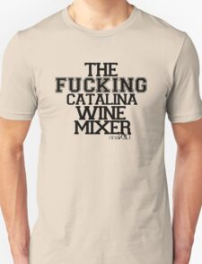 The Catalina Wine Mixer - nineVOLT Band Collaboration Unisex T-Shirt