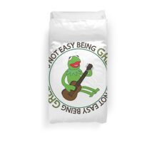 It's Not Easy Being Green Duvet Cover