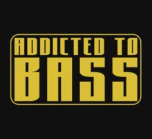 Addicted to Bass  by TigerStriped