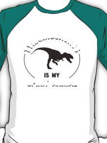 Tyrannosaurus Is My Spirit Animal T-Shirt