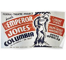 WPA United States Government Work Project Administration Poster 0348 Federal Theatre Project the Emperor Jones Poster