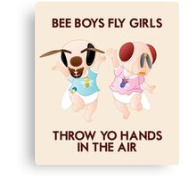 Bee Boys Fly Girls (with text) Canvas Print