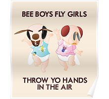 Bee Boys Fly Girls (with text) Poster