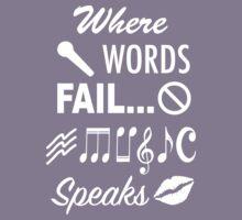 Where Words Fail Music Speaks Kids Tee
