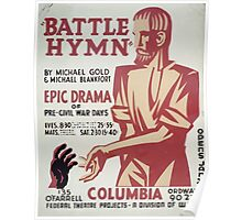 WPA United States Government Work Project Administration Poster 0357 Battle Hymn Michael Gold and Blankfort Poster