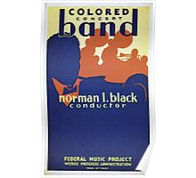 WPA United States Government Work Project Administration Poster 0247 Colored Concert Band Norman L Black Conductor Federal Music Project Poster