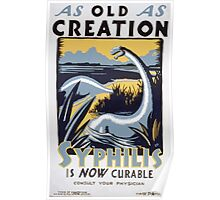 WPA United States Government Work Project Administration Poster 0220 As Old as Creation Syphilis is Now Curable Poster