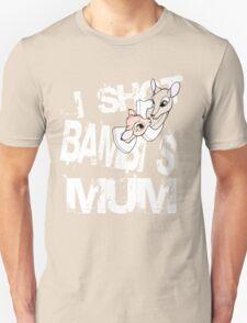 I shot Bambi's mum T-Shirt