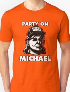 Party on, Michael! Unisex T-Shirt