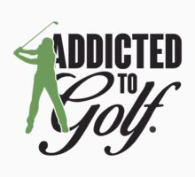 Addicted to Golf Kids Tee
