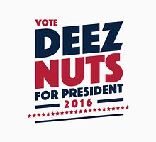 Deez Nuts For President T-Shirt