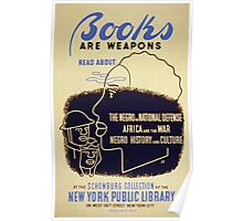 WPA United States Government Work Project Administration Poster 0332 Books are Weapons New York Public Library Read Poster