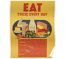 WPA United States Government Work Project Administration Poster 0887 Eat These Every Day Milk Vegetable Fruit Bread Meat Eggs Butter Poster