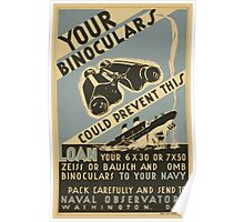 WPA United States Government Work Project Administration Poster 0654 Your Binoculars Could Prevent This Naval Observatory Loan Zeiss Bausch and Lomb Poster